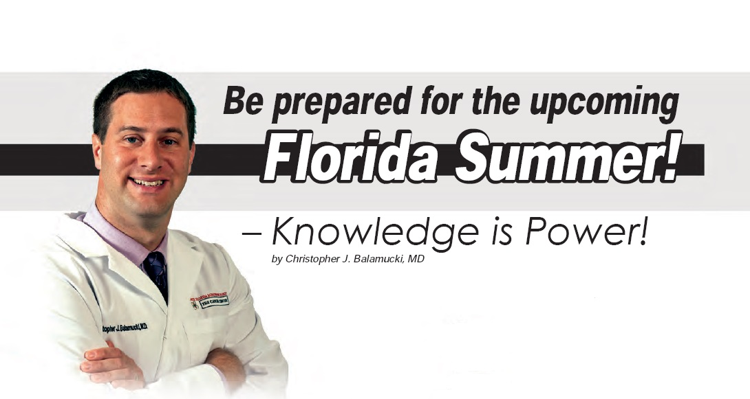 Be prepared for the upcoming Florida Summer!