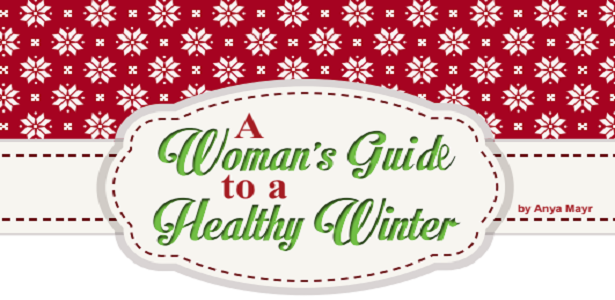 A Woman's Guide to a Healthy Winter
