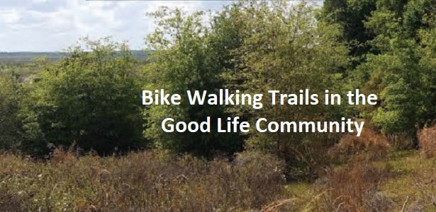 Bike & Walking Trails in the Good Life Community